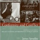 Conformity and Conflict  Ed 4 by Spradley 0205541291