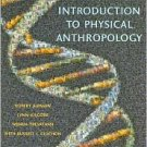 Introduction to Physical Anthropology / Edition 11 by Robert Jurmain 0495187798