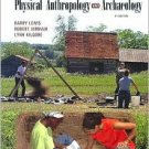 Understanding Physical Anthropology and Archaeology / Edition 9 by Barry Lewis 0534623964