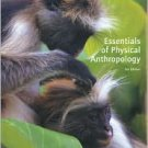 Essentials of Physical Anthropology / Edition 5th by Robert Jurmain 0534614345