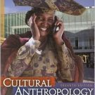 Cultural Anthropology: An Applied Perspective / Edition 7 by Gary Ferraro  0495804096