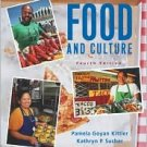 Food and Culture / Edition 4 by Pamela Goyan Kittler 0534561128