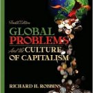 Global Problems and the Culture of Capitalism / Edition 4 by Richard H. Robbins 0205524877
