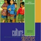 Culture Sketches: Case Studies in Anthropology / Edition 4 by Holly Peters-Golden 0072876085