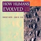 How Humans Evolved / Edition 3 by Robert Boyd 0393978540