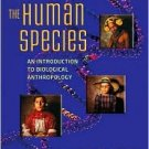 The Human Species: An Introduction to Biological Anthropology / Ed 7 by Relethford 0073405264