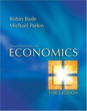 Foundations of Economics 3rd by Robin Bade 0321365054