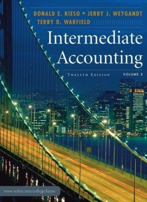 Intermediate Accounting, Volume 2 by Kieso 0471771937
