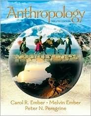 Anthropology / Edition 12 by Carol R. Ember 0132277530
