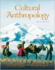 Cultural Anthropology / Edition 12 by Carol R. Ember 0132197332