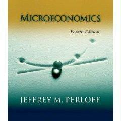 Microeconomics 4th by Jeffrey M. Perloff 0321376110