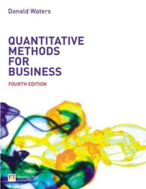 Quantitative Methods for Business 4th by Donald Waters 0273694588