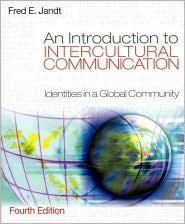 Introduction to Intercultural Communication / Ed 4 by Jandt 0761928472