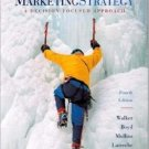 Marketing Strategy: A Decision-Focused Approach 4th by Orville Walker 0072553936