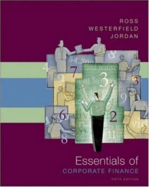 Essentials of Corporate Finance 5th by Stephen A. Ross 0072946733