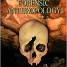Introduction to Forensic Anthropology / Edition 3 by Steven N. Byers  0205512291