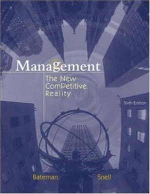 Management: The New Competitive Landscape 6th by Thomas S. Bateman 0072844493