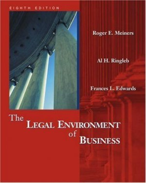 The Legal Environment of Business 8th by Meiners 0324121512
