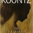The Taking by Dean Koontz 055380250X