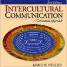 Intercultural Communication: A Contextual Approach / Edition 3 by James (Jim) W. Neuliep 1412917417