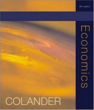 Economics 5th by David C. Colander 0072549025