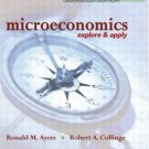 Microeconomics: Explore and Apply by Ronald Ayers 0131463926