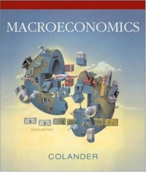 Macroeconomics 6th by David C. Colander 007322295X