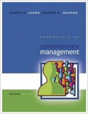 Essentials of Contemporary Management 2nd by Jones 0073223573