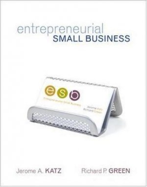 Entrepreneurial Small Business by Jerome A. Katz 0073257958