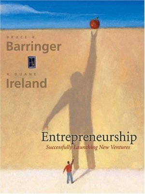 ntrepreneurship: Successfully Launching New Ventures by Bruce R. Barringer 0130618551