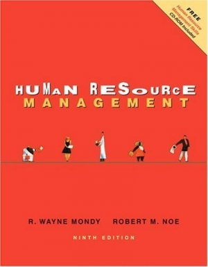 Human Resource Management 9th by R. Wayne Mondy 0131602586