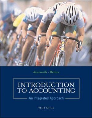Introduction to Accounting: An Integrated Approach 3rd by Penne Ainsworth 0072473835
