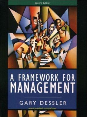 A Framework for Management 2nd by Gary Dessler 0130910333
