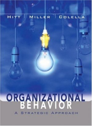 Organizational Behavior: A Strategic Approach by Michael A. Hitt 0471351768