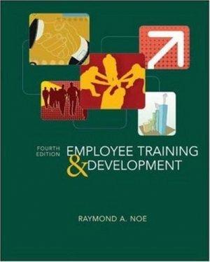 Employee Training & Development 4th by Raymond A. Noe 007340490X