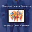 Managing Human Resources 12th by George W. Bohlander 0324007248