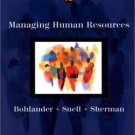 Managing Human Resources 12th by George W. Bohlander 032407266X