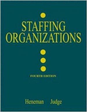 Staffing Organizations 4th by Herbert G. Heneman III 0072482591
