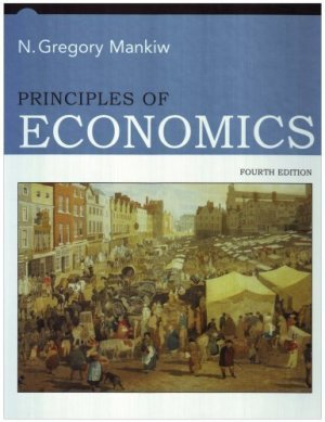 Principles of Economics 4th by N. Gregory Mankiw 0324224729
