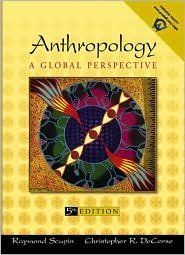 Anthropology: A Global Perspective / Edition 5 by Raymond Scupin 0131114700