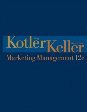 Marketing Management 12th by Philip Kotler 0131457578