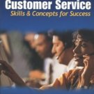 Customer Service Skills and Concepts for Success 2nd Robert W Lucas 0078226333