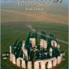 Archaeology: A Brief Introduction / Edition 9 by Brian M. Fagan 0131928112