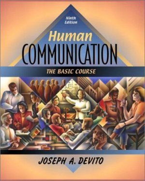 Human Communication The Basic Course (9th Edition) Joseph A. DeVito 0205353908