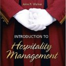 Introduction to Hospitality Management by John R. Walker 0131112937