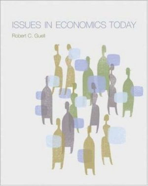 Issues in Economics Today by Robert Guell 0072345772