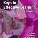 Keys to Effective Learning (3rd) by Carol Carter 0130618772