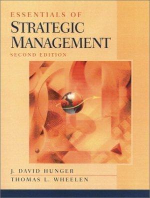 Essentials of Strategic Management (2nd Edition) by J. David Hunger 0130196002