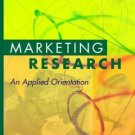 Marketing Research : An Applied Orientation by Naresh Malhotra 0130830445