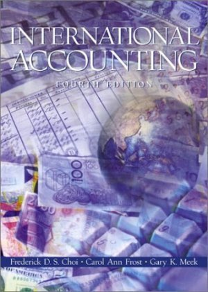 International Accounting (4th) by Carol A. Frost 0130332720